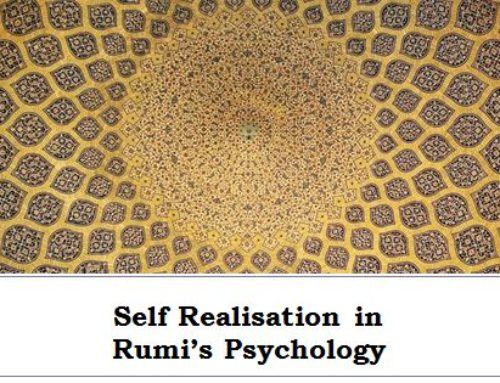 Transpersonal Psychology presentation: Self-realisation in Rumi's psychology