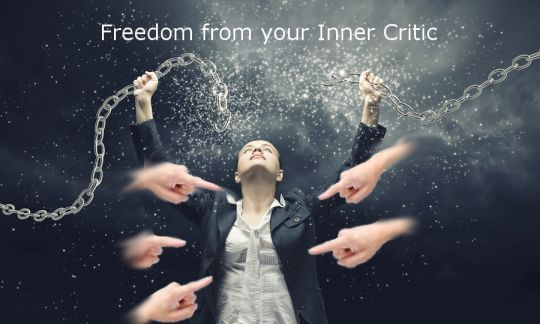 Break free from your inner critic